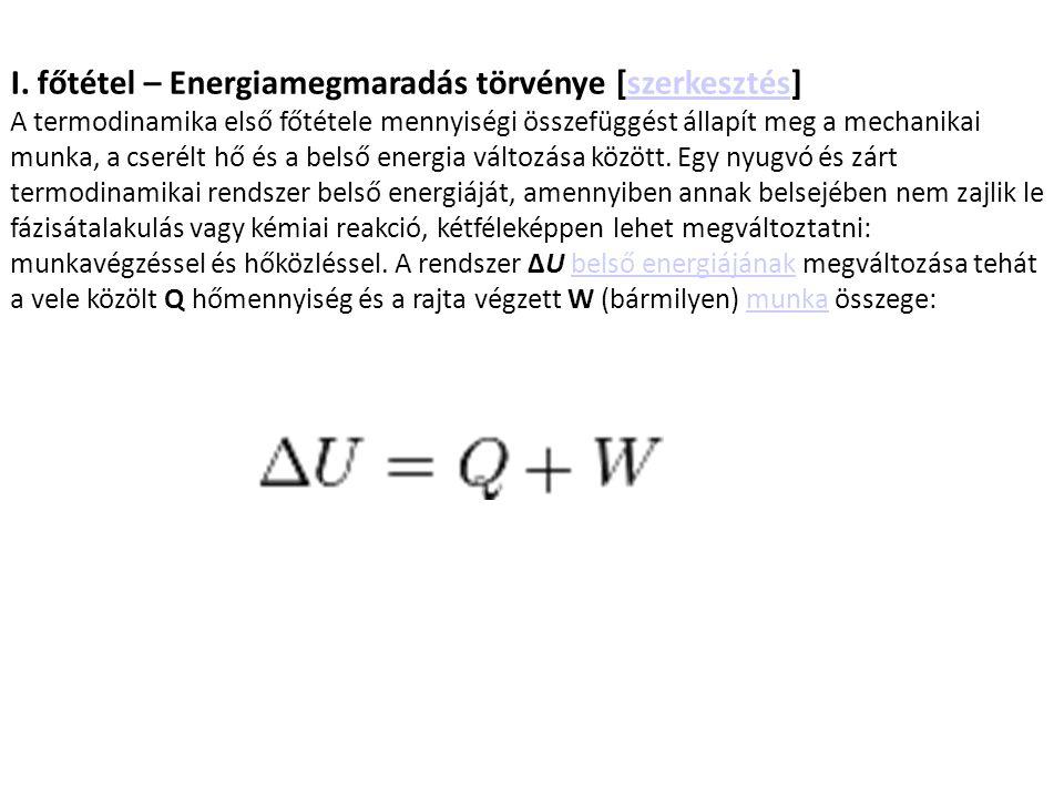 I. főtétel – Energiamegmaradás törvénye [szerkesztés]